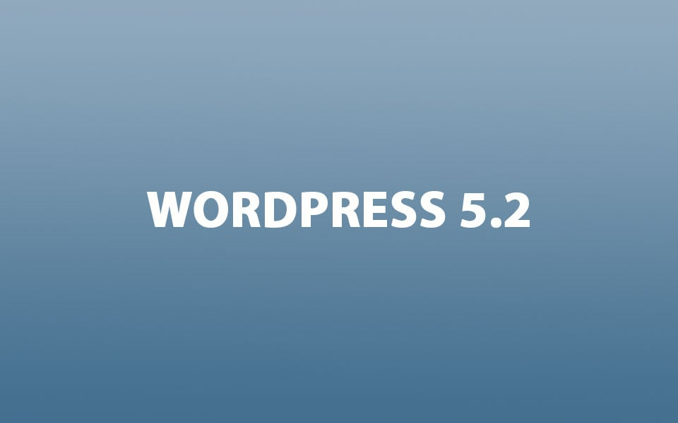 WordPress 5.2 is coming - a-support.dk