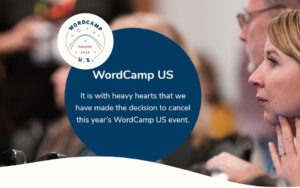 WordCamp US 2020 is cancelled